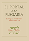 El Portal de la Plegaria - Likutey Tefilot - vol. 2 -Plegarias 21-40: Las plegarias del Rabí Natán de Breslov