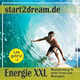 Energie XXL: Mentaltraining für mehr Power und Motivation