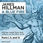 A Blue Fire | James Hillman