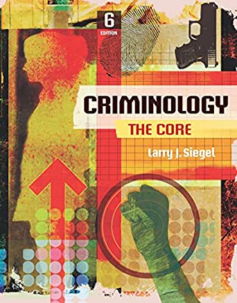 criminology the core 6th edition pdf free