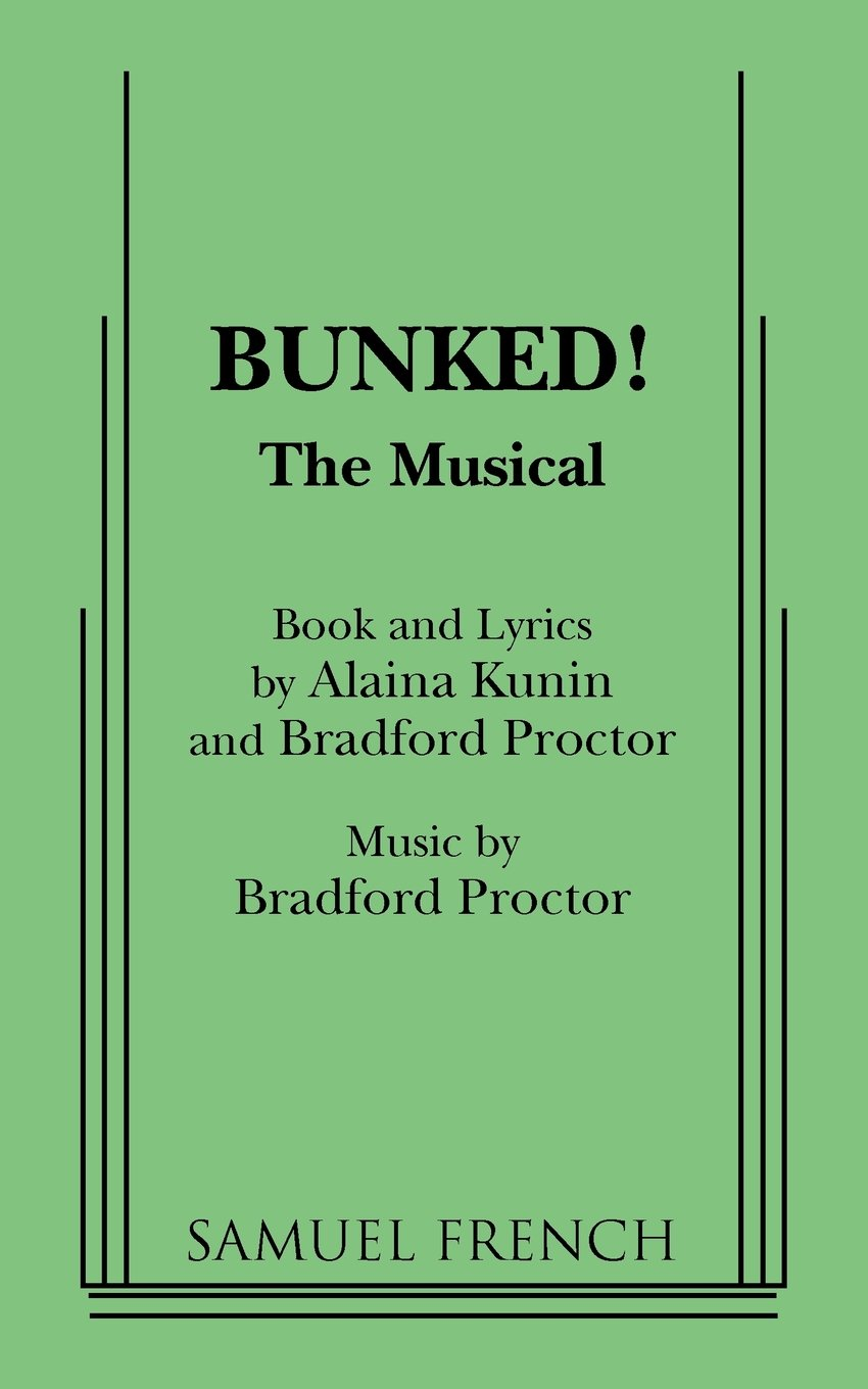 Read Online Bunked!: The Musical ebook