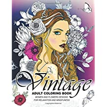 Vintage Coloring Books for Adults: An Adult coloring book