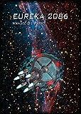 Eureka 2086 (Spanish Edition)
