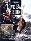 Live Bait Fishing: Including Doughbait & Scent (The Freshwater Angler)