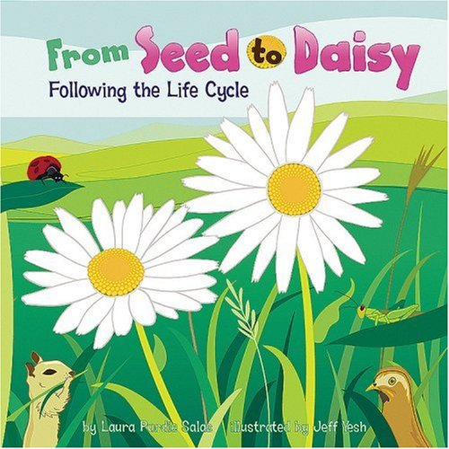 Amazing Life Cycles (From Seed to Daisy: Following the Life Cycle (Amazing Science: Life Cycles))