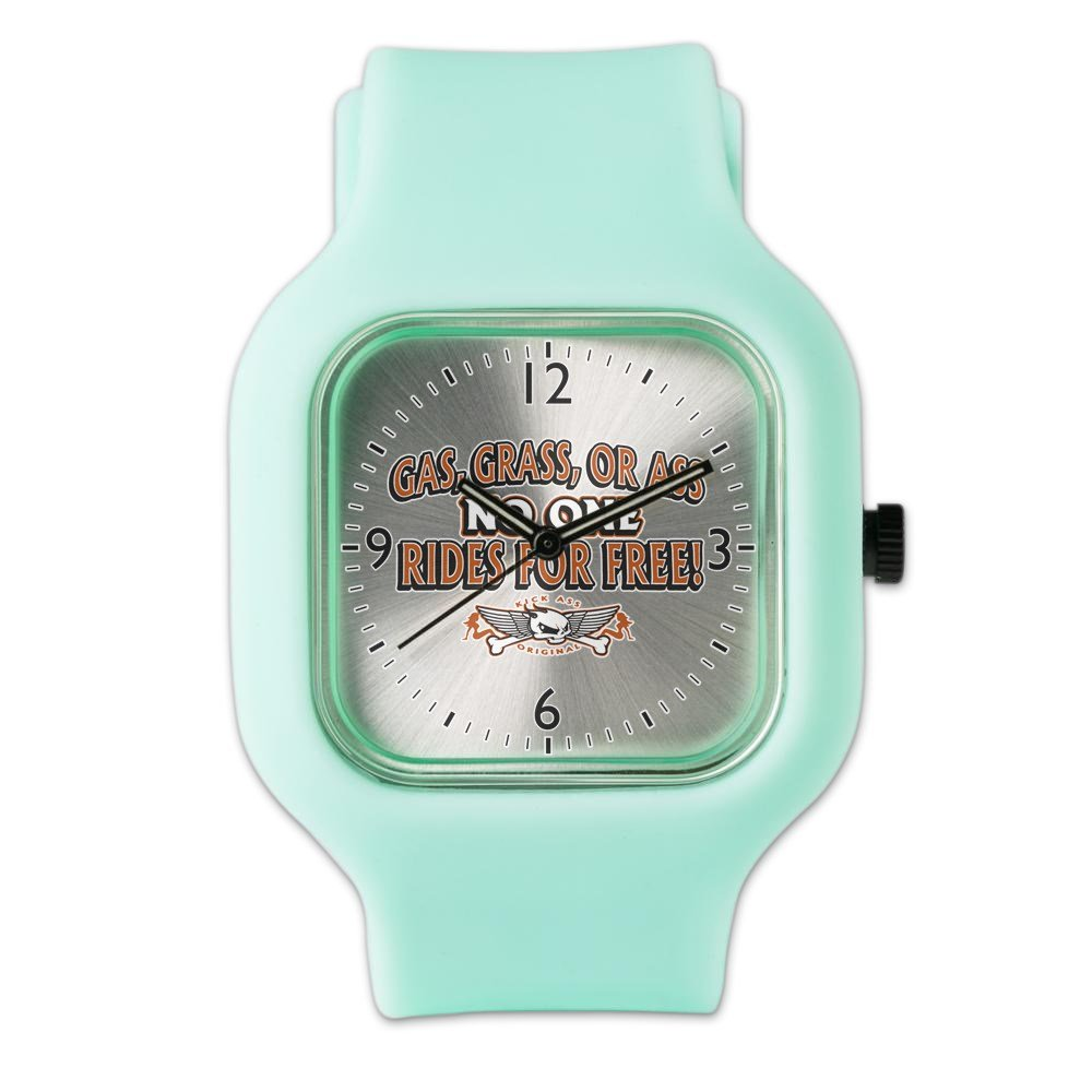 SeaFoam Fashion Sport Watch Gas Grass or Ass No One Rides For Free