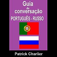 Guia de Conversação PORTUGUÊS RUSSO