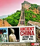 img - for Ancient China: Beyond the Great Wall (Great Civilizations) book / textbook / text book