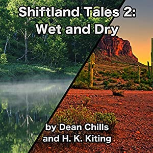 Shiftland Tales 2: Wet and Dry Audiobook