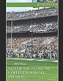 "Go For The 2.com  2017 ""Power 5"" College Football Preview Magazine Edition"