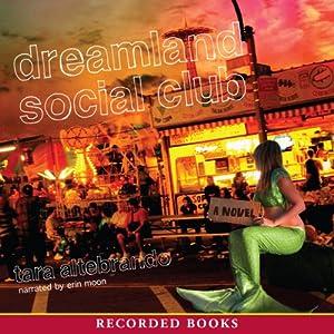 Dreamland Social Club Audiobook