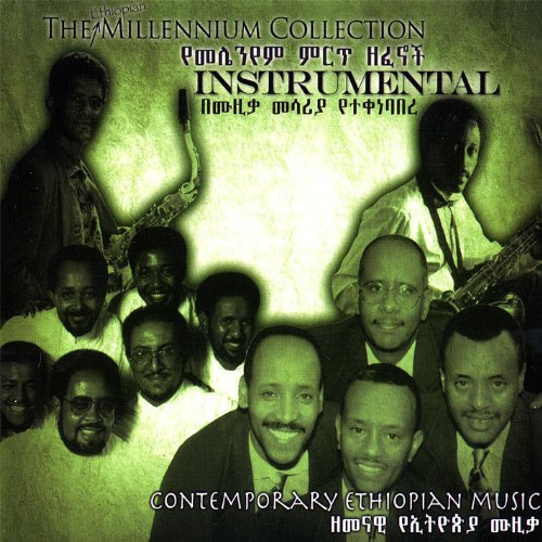 The Ethiopian Millennium Collection - Instrumental: Various Ethiopian