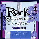 Rock Instrumental Classics, Vol. 4: Soul