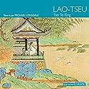 Tao Te King | Livre audio Auteur(s) :  Lao-Tseu Narrateur(s) : Michaël Lonsdale