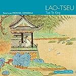 Tao Te King |  Lao-Tseu
