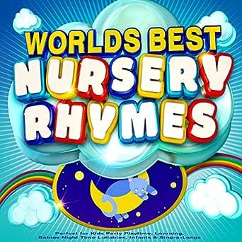 Worlds Best Nursery Rhymes - The Best Children's Songs ...