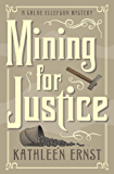 Mining for Justice (A Chloe Ellefson Mystery)