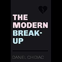 The Modern Break-Up (English Edition)
