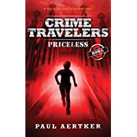 Priceless: Crime Travelers Spy School Mystery & International Adventure Series: 3