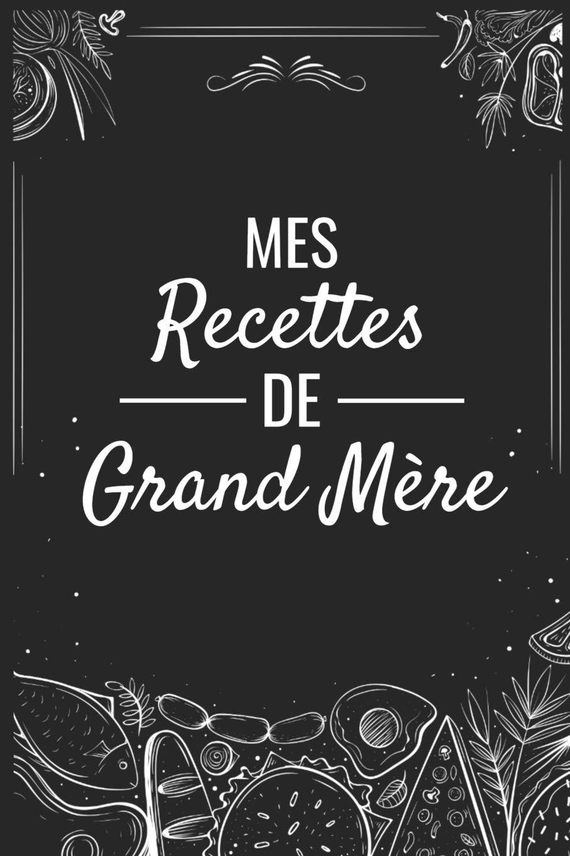 Amazoncom Mes Recettes De Grand Mère Fiches De Recettes à