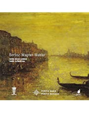 Berlioz (Les nuits d'été) - Wagner (Wesendonk Lieder) - Mahler (Rückert Lieder)