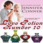 Love Potion Number 10 | Jennifer Conner