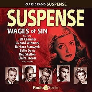 Suspense: Wages of Sin Radio/TV Program
