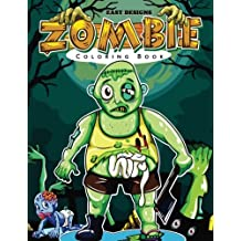 ZOMBIE Coloring Book: Easy Designs Patterns Coloring Book for Kids