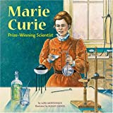 img - for Marie Curie: Prize-Winning Scientist (Biographies) book / textbook / text book