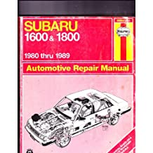 Subaru 1600 and 1800 1980 Thru 1989 Automotive Repair Manual