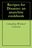 Recipes for Disaster : an Anarchist Cookbook