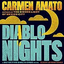 DIABLO NIGHTS: DETECTIVE EMILIA CRUZ MYSTERIES, BOOK 3