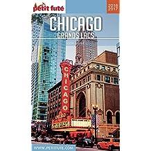 Chicago - Grands Lacs 2016 Petit Futé (City Guide) (French Edition)