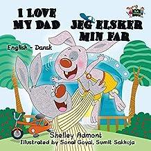 I Love My Dad (english danish kids books, danish baby books, danish for children)