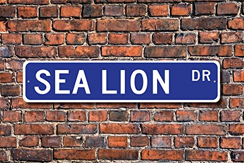 Lions Street Sign - Sea Lion Gift Sign Decor Lover Large Flippers Loud Bark Yard Fence Driveway Street Sign Indoor Outdoor Decorative