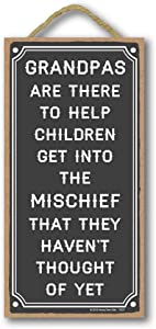 Honey Dew Gifts Grandpa Gifts, Grandpas are There to Help Children 5 inch by 10 inch Hanging Sign, Wall Art, Decorative Wood Sign Funny Home Decor