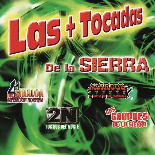 Las + Tocadas de la Sierra