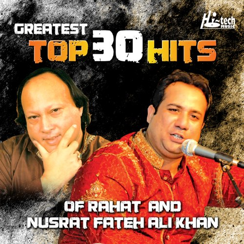 Greatest Top 30 Hits of Rahat ...