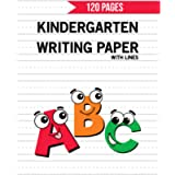 Kindergarten Writing Paper with Lines: 120 Blank Handwriting Practice Paper with Dotted Lines For Students Learning to…