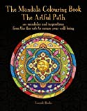 The Mandala Colouring Book (Art Therapy)