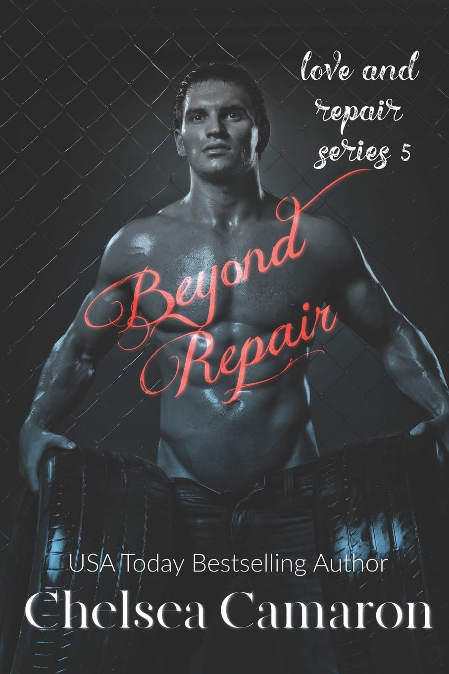 Beyond Repair: Love and Repair Series Book 5