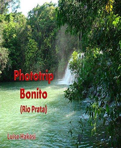 Phototrip Bonito: (Rio Prata)
