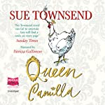 Queen Camilla  | Sue Townsend