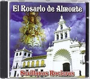El Rosario De Almonte-Sevillanas Rociera