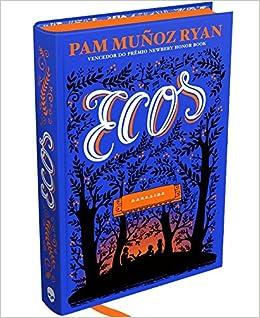 Resultado de imagem para ecos pam munoz ryan