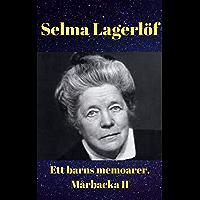Ett barns memoarer (Mårbacka 2) av Selma Lagerlöf (Swedish Edition)