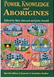 Power, Knowledge, and Aborigines, , 1863240136