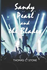 Sandy Pearl and the Blades Paperback