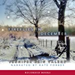 Fireflies in December | Jennifer Erin Valent