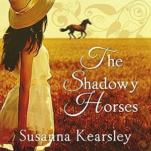 The Shadowy Horses Hörbuch